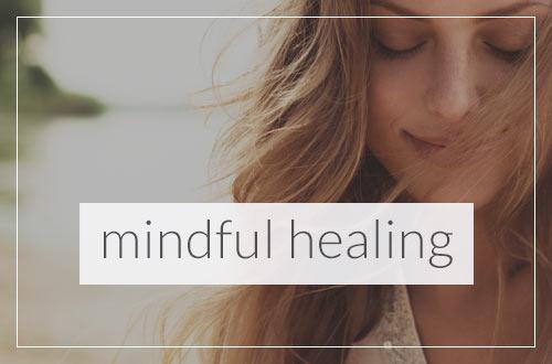 Mindful Healing